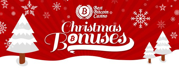 Best Bitcoin Casino Christmas Bonuses