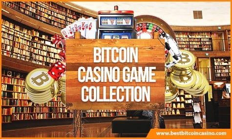 Bitcoin Casino Collection