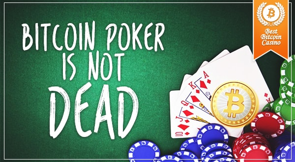 Future Of Bitcoin Poker