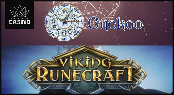 Cuckoo & Viking Runecraft: New Online Slots to Play