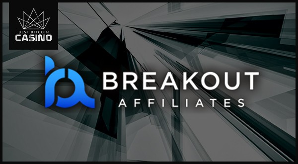 Breakout Gaming: New Updates & Breakout Affiliates Offer