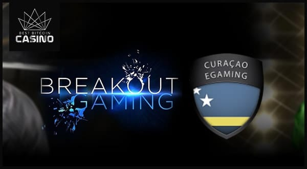 Breakout Gaming Advances with Curacao License