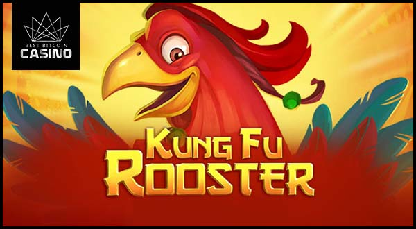 Kung Fu Rooster Slots Now Playable with Bitcoin