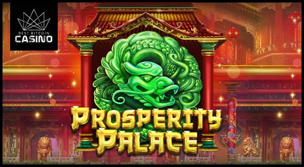 Prosperity Palace slots game joins Bitcoin casinos