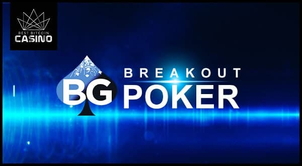 Breakout Poker Now Online with Unique Poker Features